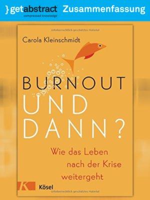 cover image of Burnout – und dann? (Zusammenfassung)