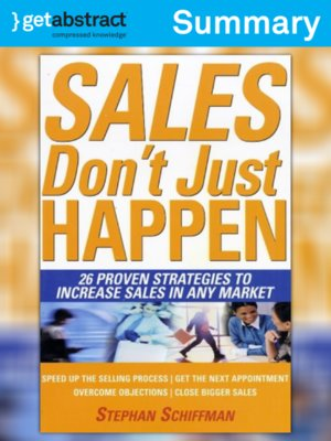 cover image of Sales Don't Just Happen (Summary)
