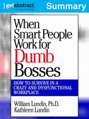 cover image of When Smart People Work for Dumb Bosses (Summary)