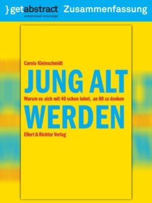 cover image of Jung alt werden (Zusammenfassung)