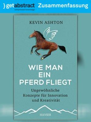 cover image of Wie man ein Pferd fliegt (Zusammenfassung)