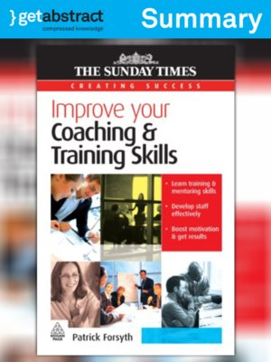 cover image of Improve Your Coaching and Training Skills (Summary)