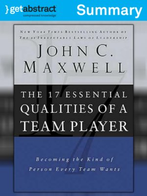 cover image of The 17 Essential Qualities of a Team Player (Summary)
