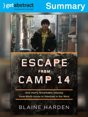 cover image of Escape from Camp 14 (Summary)