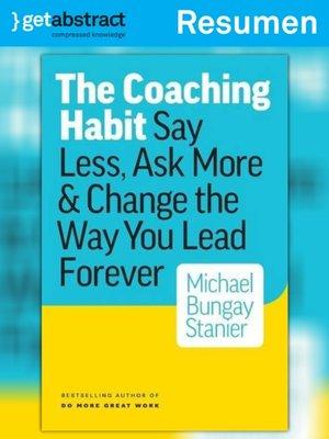 cover image of El hábito del coaching (resumen)