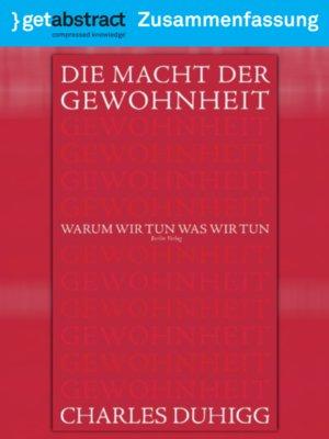 cover image of Die Macht der Gewohnheit (Zusammenfassung)
