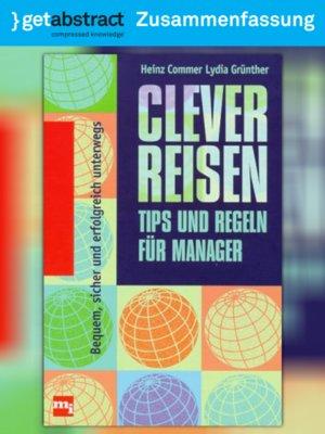 cover image of Clever reisen – Tipps und Regeln für Manager (Zusammenfassung)