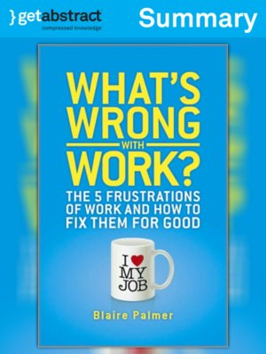 cover image of What's Wrong with Work (Summary)