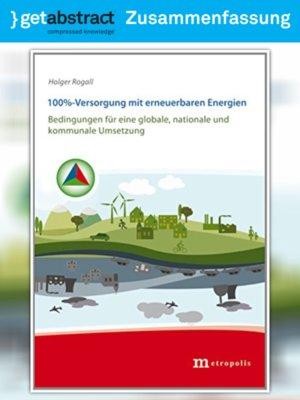 cover image of 100%-Versorgung mit erneuerbaren Energien (Zusammenfassung)