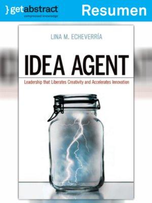 cover image of El agente de ideas (resumen)
