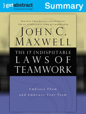 cover image of The 17 Indisputable Laws of Teamwork (Summary)