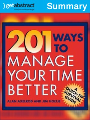 cover image of 201 Ways to Manage Your Time Better (Summary)