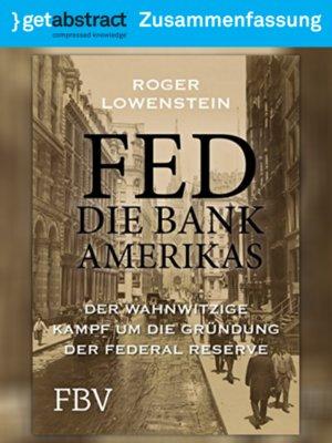 cover image of FED – Die Bank Amerikas (Zusammenfassung)
