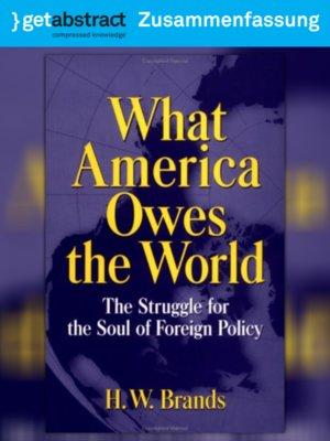 cover image of Amerikas Verpflichtung gegenüber der Welt (Zusammenfassung)