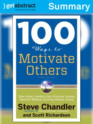 cover image of 100 Ways To Motivate Others (Summary)