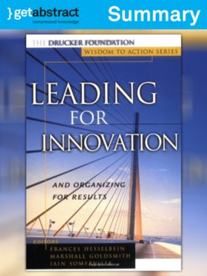 cover image of Leading For Innovation And Organizing For Results (Summary)