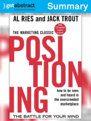 cover image of Positioning: The Battle For Your Mind (Summary)