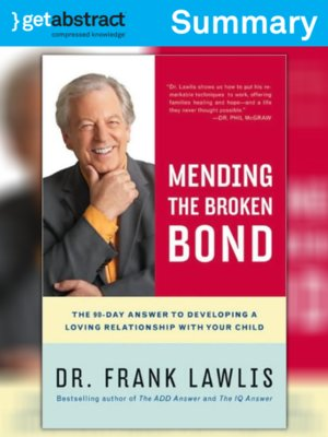 cover image of Mending the Broken Bond (Summary)