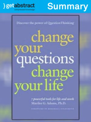 cover image of Change Your Questions, Change Your Life (Summary)