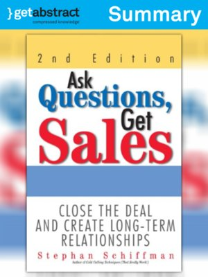 cover image of Ask Questions, Get Sales (2nd edition) (Summary)