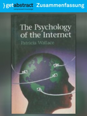 a summary of patricia wallaces book the psychology of the internet Wallace, patricia the psychology of the internet cambridge university press, uk and ny, 1999, first edition 264 pages, index condition: very good overall, gray.