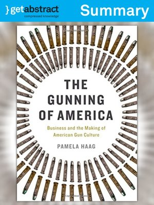 cover image of The Gunning of America (Summary)