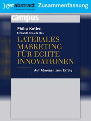 cover image of Laterales Marketing für echte Innovationen (Zusammenfassung)