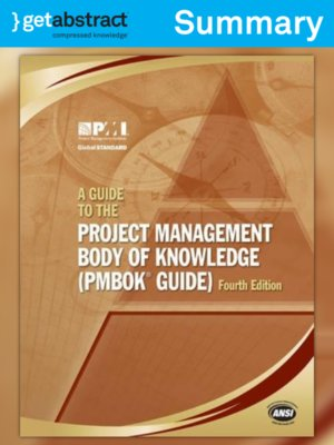 cover image of A Guide to the Project Management Body of Knowledge (Summary)