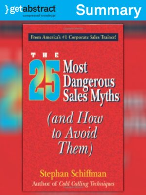 cover image of The 25 Most Dangerous Sales Myths (Summary)
