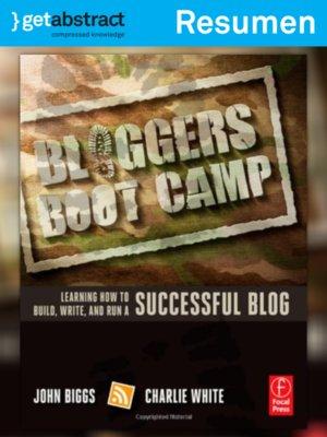 cover image of Entrenamiento intensivo para blogueros (resumen)