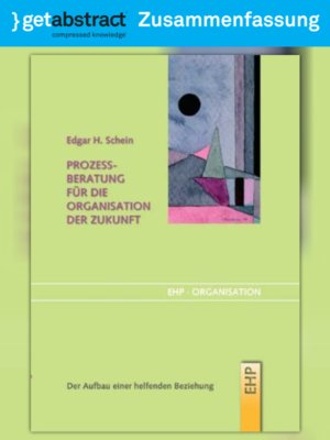 cover image of Prozessberatung für die Organisation der Zukunft (Zusammenfassung)