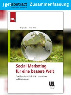 cover image of Social Marketing für eine bessere Welt (Zusammenfassung)
