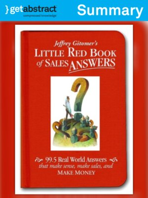 cover image of Jeffrey Gitomer's Little Red Book of Sales Answers (Summary)