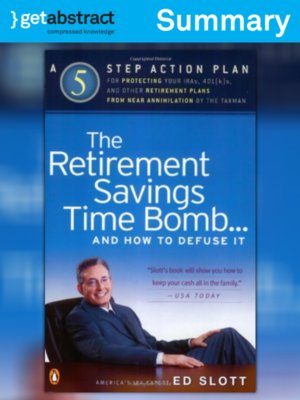 cover image of The Retirement Savings Time Bomb...and How to Defuse It (Summary)