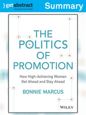 cover image of The Politics of Promotion (Summary)