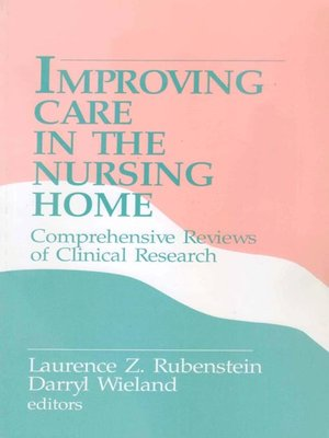 cover image of Improving Care in the Nursing Home