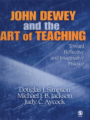 cover image of John Dewey and the Art of Teaching