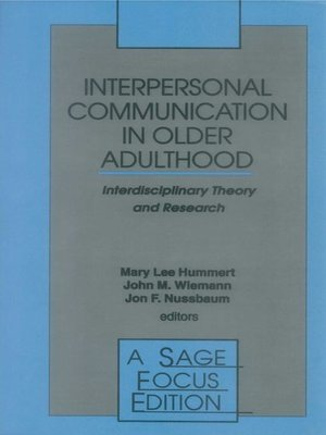 cover image of Interpersonal Communication in Older Adulthood