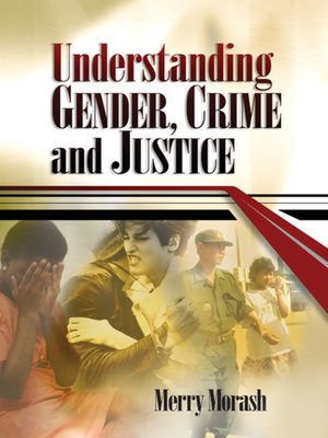 cover image of Understanding Gender, Crime, and Justice