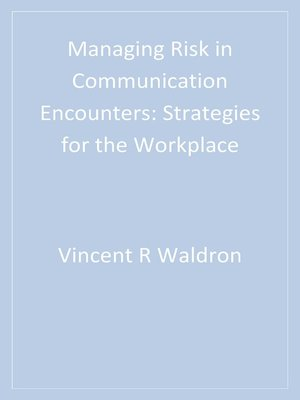 cover image of Managing Risk in Communication Encounters