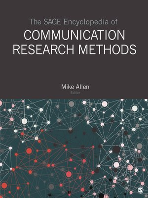 cover image of The SAGE Encyclopedia of Communication Research Methods