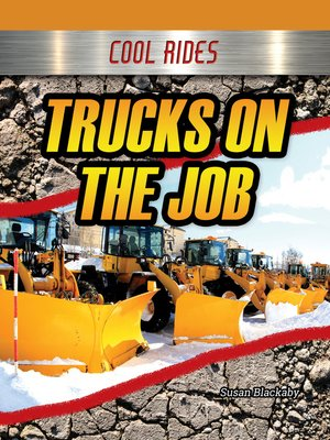 cover image of Trucks on the Job