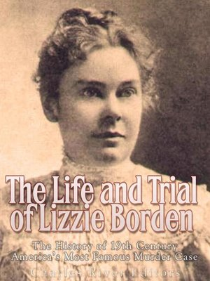 cover image of The Life and Trial of Lizzie Borden