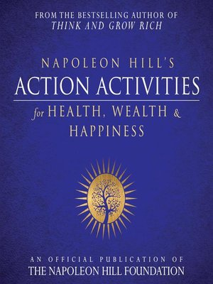 cover image of Napoleon Hill's Action Activities for Health, Wealth and Happiness