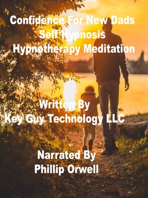 cover image of Confidence For Dads Self Hypnosis Hypnotherapy Meditation