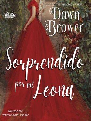 cover image of Sorprendido por mi Leona