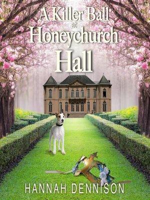 cover image of A Killer Ball At Honeychurch Hall