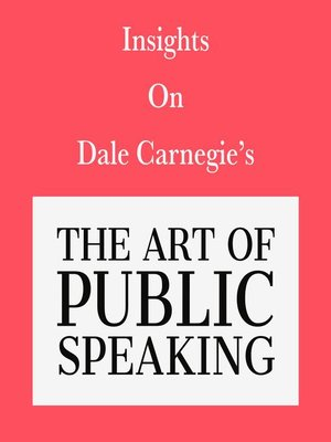 cover image of Insights on Dale Carnegie's the Art of Public Speaking