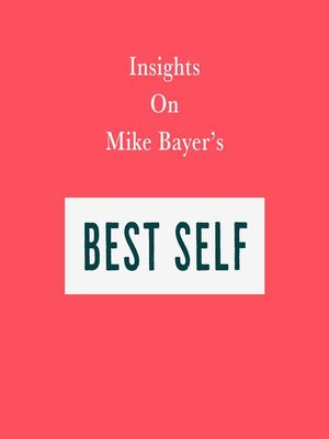 cover image of Insights on Mike Bayer's Best Self
