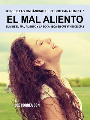 cover image of 39 Recetas Orgánicas de Jugos Para Limpiar el Mal Aliento